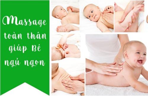 Massage - giúp bé thư giãn và ngủ ngon hơn